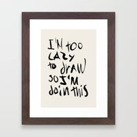 Lazy Framed Art Print