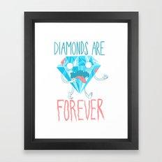 Diamonds Are Forever Framed Art Print