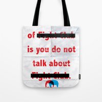 The First Rule Of Fight … Tote Bag