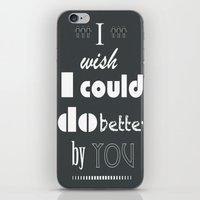 I Wish I Could Do Better… iPhone & iPod Skin