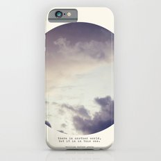 There Is Another World iPhone 6s Slim Case