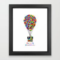 Up! You Are My Greatest … Framed Art Print