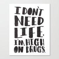 HIGH ON DRUGS Canvas Print