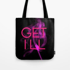 GET ILL Tote Bag