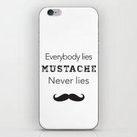 mustache never lies iPhone & iPod Skin