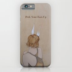 Perk Your Ears Up iPhone 6 Slim Case