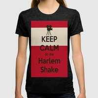 Keep Calm Do The Harlem … Womens Fitted Tee Tri-Black SMALL