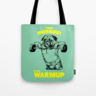 Your Workout Is My Warm … Tote Bag