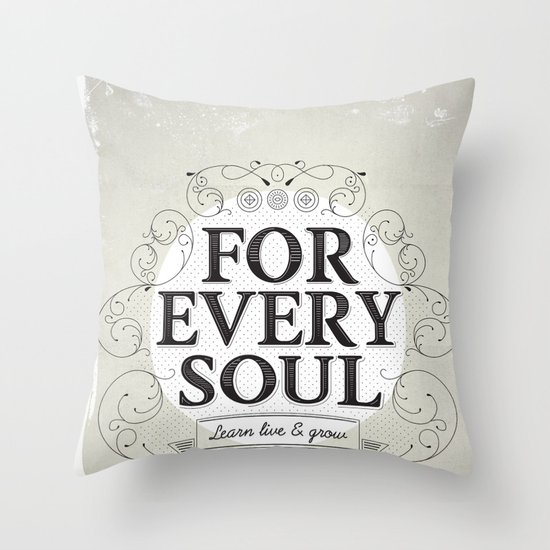 Every Soul Throw Pillow