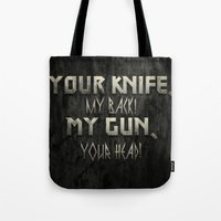 Your Knife My Back! Tote Bag