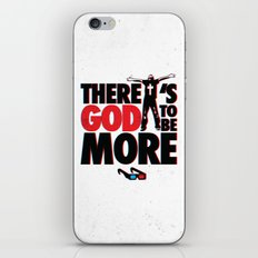 There's God to Be More iPhone & iPod Skin