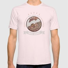 We are all mad here Mens Fitted Tee Light Pink SMALL