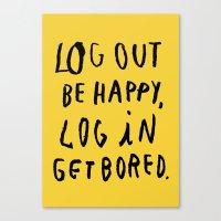 LOG OUT Canvas Print