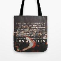 Los Angeles. LA Neighbor… Tote Bag