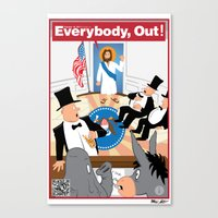 Everybody, Out! Canvas Print