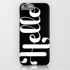 Hello Lettering iPhone 6 Slim Case