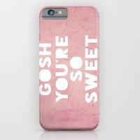 Gosh (Sweet) iPhone 6 Slim Case