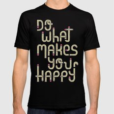 Do what makes you happy Black Mens Fitted Tee SMALL