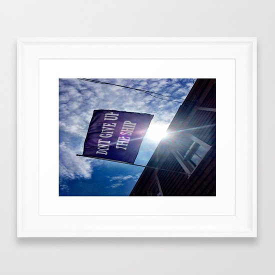 Don't Give Up The Ship! Framed Art Print