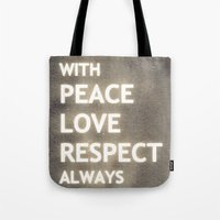 ... my life mantra ... Tote Bag