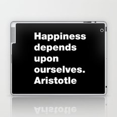 Happiness depends upon ourselves. Aristotle Laptop & iPad Skin