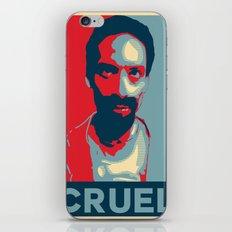 Cruel Cruelcruelcruel iPhone & iPod Skin