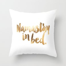 Namast'ay In Bed White & Gold Throw Pillow