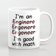 I'm An Engineer I'm Good… Mug