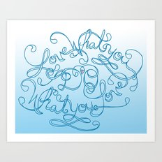 Love What You Do; Do What You Love Art Print