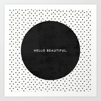 BLACK HELLO BEAUTIFUL - … Art Print