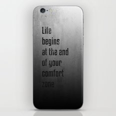 Life begins at the end of your comfort zone - Motivational poster iPhone & iPod Skin