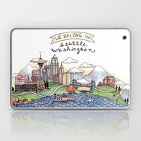 We Belong in Seattle Laptop & iPad Skin