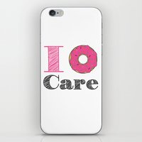 I Don't Care iPhone & iPod Skin