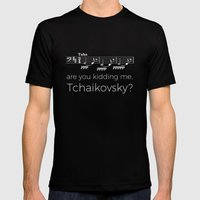 Tuba - Are you kidding me, Tchaikovsky? (black) Mens Fitted Tee Black SMALL