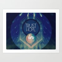 Trust Hope In A Damned A… Art Print