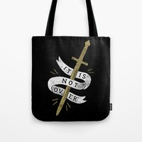 It Is Not Over Tote Bag