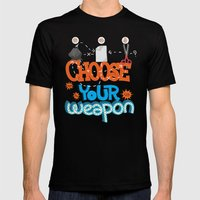 Choose your weapon Mens Fitted Tee Black SMALL