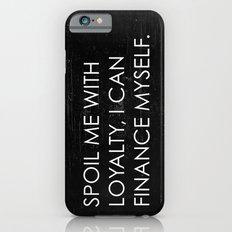 Spoil Me Slim Case iPhone 6s