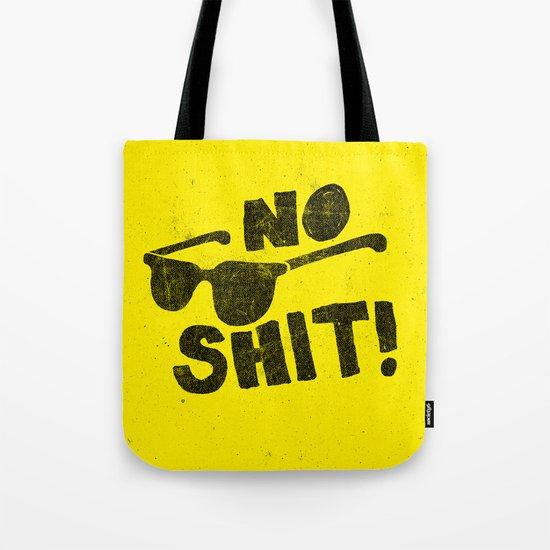 No Shit Shades! Tote Bag