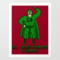 El Bastardo Verde Art Print