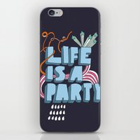 Life Is A Party iPhone & iPod Skin