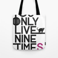 YOLNT. YOU ONLY LIVE NIN… Tote Bag