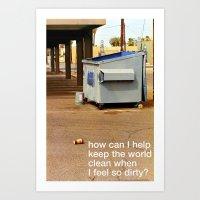 my soul is a dumpster Art Print