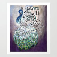 You are beautiful inside and out Art Print