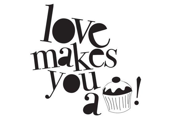 Love makes you a cupcake!  Art Print