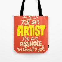 Not an Artist... Tote Bag