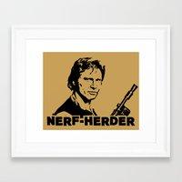 Nerf Herder  |  Han Framed Art Print