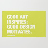 Good Art Inspires; Good Design Motivates Rug