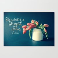 Strength and Honor - Tulips Canvas Print
