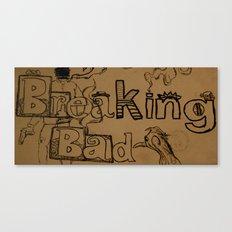 Break Bad Canvas Print